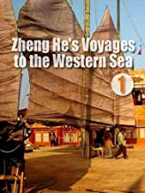 1405 - Zheng He's Voyages to the Western Sea