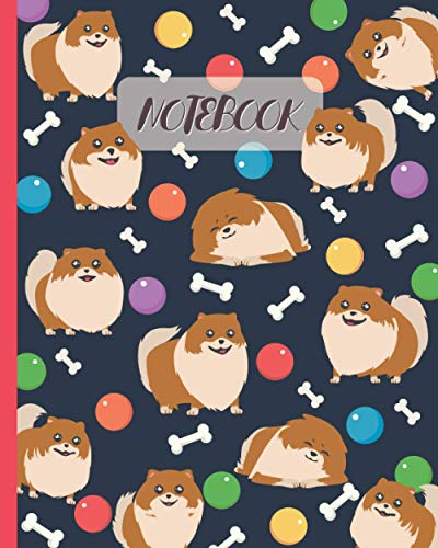Notebook: Cute Pomeranians & Toys Stuff - Lined Notebook, Diary, Track, Log & Journal - Gift Idea for Boys Girls Teens Men Women (8