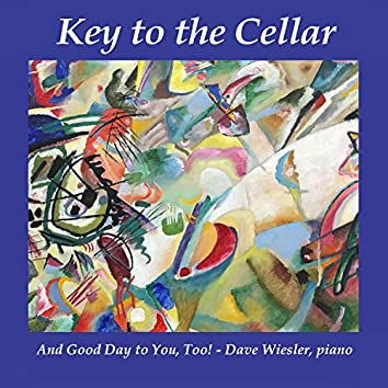 And Good Day to You, Too! (feat. Dave Wiesler)