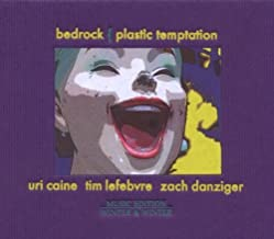 Plastic Temptation by Uri Caine Bedrock 3 (2010-02-09)