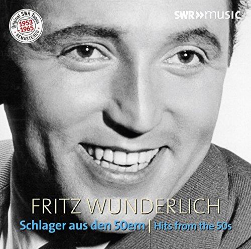 Fritz Wunderlich: Schlager aus den 50er Jahren