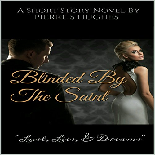Blinded by the Saint audiobook cover art