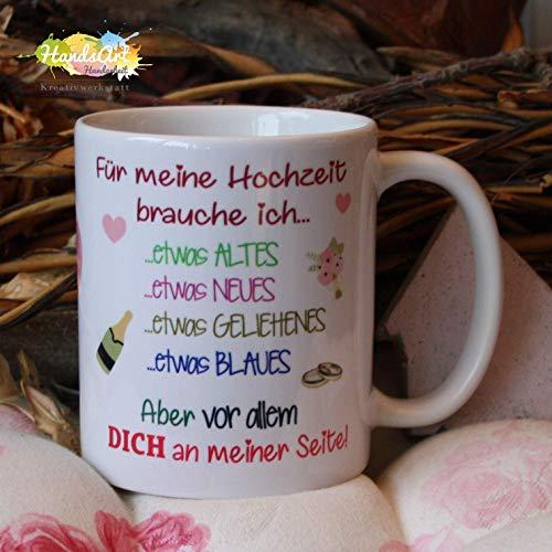 Kaffeebecher ~ Tasse - Für meine Hochzeit brauche ich. Dich - Trauzeugin ~ Weihnachten Geschenk