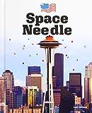 Space Needle (Landmarks of America)