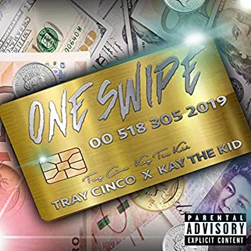 One Swipe (feat. Tray Cinco)