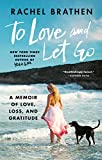 To Love and Let Go: A Memoir of Love, Loss, and Gratitude from Yoga Girl enhance Apr, 2021