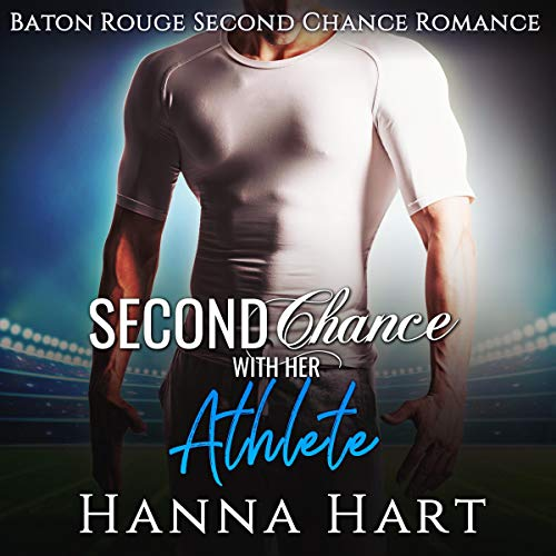 Second Chance with Her Athlete audiobook cover art