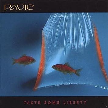 Taste Some Liberty [European import]
