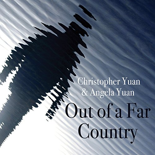 Out of a Far Country     A Gay Son's Journey to God. A Broken Mother's Search for Hope              By:                                                                                                                                 Christopher Yuan                               Narrated by:                                                                                                                                 Christopher Yuan,                                                                                        Nancy Wu                      Length: 7 hrs and 28 mins     164 ratings     Overall 4.9