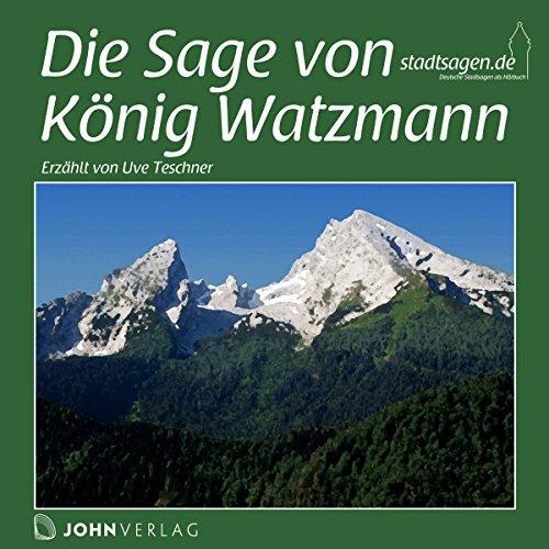 Die Sage von König Watzmann Titelbild