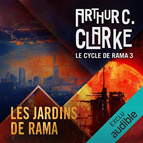 Les jardins de Rama     Le cycle de Rama 3              By:                                                                                                                                 Arthur C. Clarke,                                                                                        Gentry Lee                               Narrated by:                                                                                                                                 Pascal Casanova                      Length: 14 hrs and 48 mins     Not rated yet     Overall 0.0