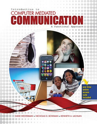 Introduction to Computer Mediated Communication: A Functional Approach