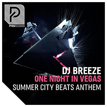 One Night in Vegas (Summer City Beats Anthem)