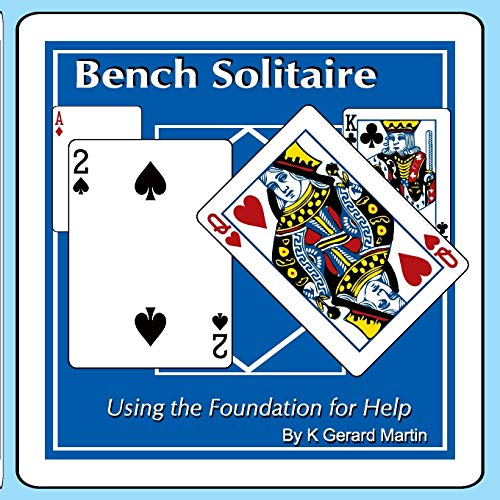 Bench Solitaire: Using the Foundation for Help