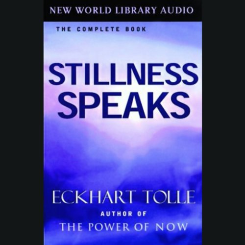 Stillness Speaks  audiobook cover art