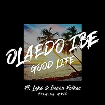 Good Life (feat. Leké & Becca Folkes)