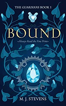 Bound (The Guardians Book 1) by [M.J. Stevens]