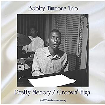 Pretty Memory / Groovin' High (Remastered 2020)