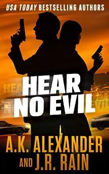 Hear No Evil: A Paranormal Spy Thriller (The PSI Series Book 1) by [J.R. Rain, A.K. Alexander]