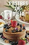 Postres de dieta: Postres para perder peso y disfrutar sin remordimientos