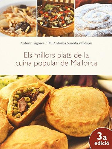 Millors plats de la cuina popular de Mallorca, Els (3ª ed.) (Melmelada)