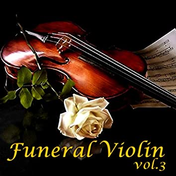 Funeral Violin Vol.3