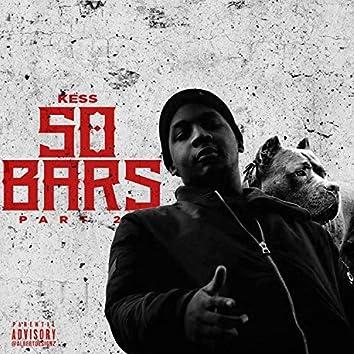 50 Bars, Pt. 2