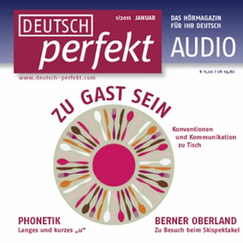 Deutsch perfekt Audio - Zu Gast sein. 1/2011 audiobook cover art