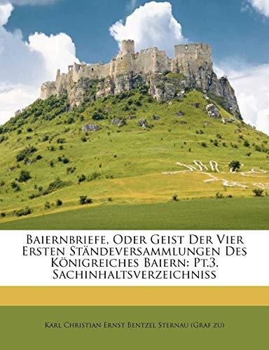 Karl Christian Ernst Bentzel Sternau (Graf zu): Baiernbriefe