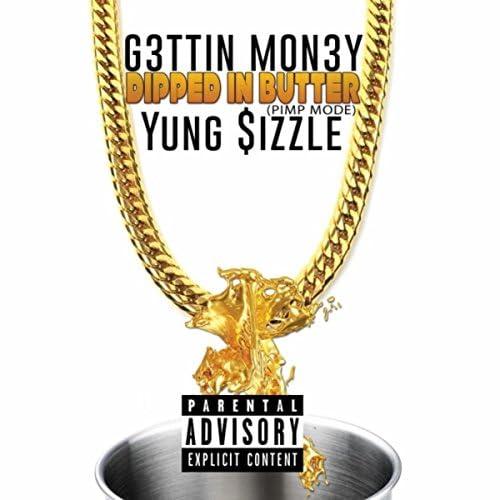 G3ttin Mon3y feat. Yung $izzle