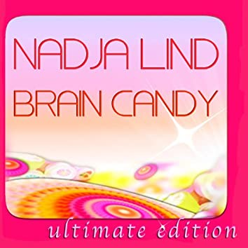 Brain Candy (Ultimate Edition)
