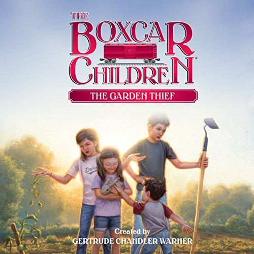 The Garden Thief: The Boxcar Children Mysteries, Book 130