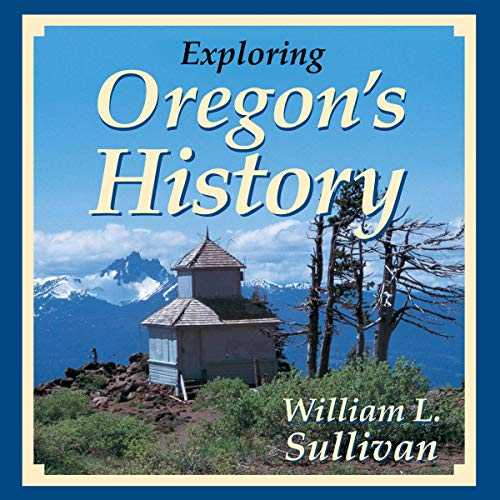 Exploring Oregon's History audiobook cover art