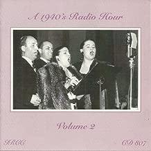 A 1940's Radio Hour Volume 2