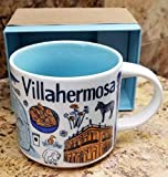 Starbucks VILLAHERMOSA MEXICO Been There Series Across the Globe Collection Coffee Mug 14 Ounce
