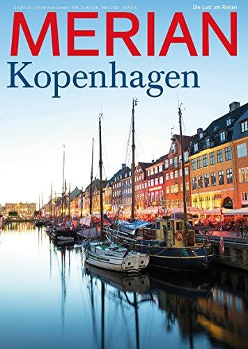 MERIAN Kopenhagen 05/18: Warum eine Stadt glücklich macht (MERIAN Hefte)