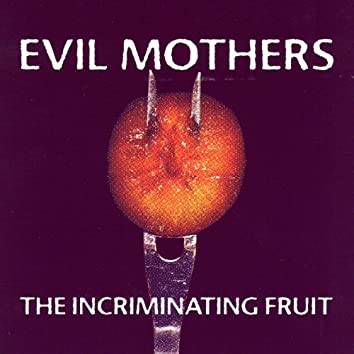 Beatings (The Incriminating Fruit)