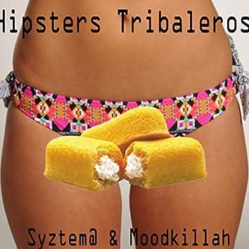 Hipsters Tribaleros (Skulltrap Vip)
