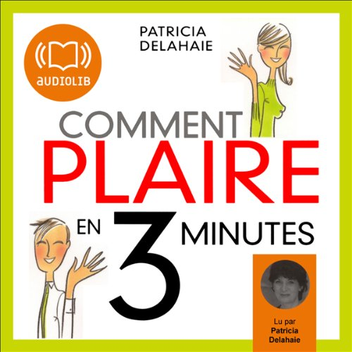 Comment plaire en 3 minutes cover art