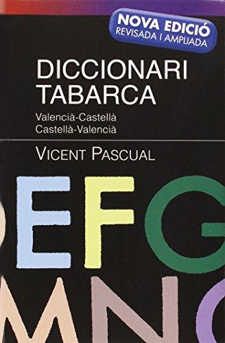 Diccionari Tabarca 2012: Valencià-Castellà Castellà-Valencià