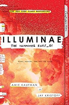 Illuminae (The Illuminae Files Book 1) by [Amie Kaufman, Jay Kristoff]
