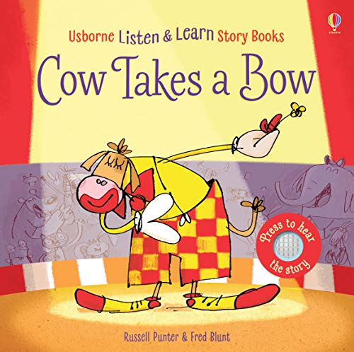 Cow Takes a Bow, w. Sound Panel (Listen & Read Story Books)