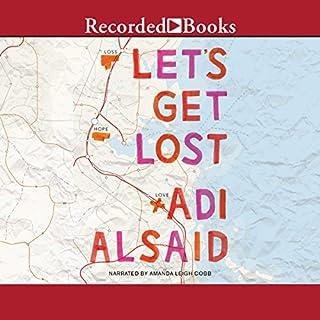 Let's Get Lost                   Auteur(s):                                                                                                                                 Adi Alsaid                               Narrateur(s):                                                                                                                                 Amanda Cobb                      Durée: 8 h et 37 min     Pas de évaluations     Au global 0,0