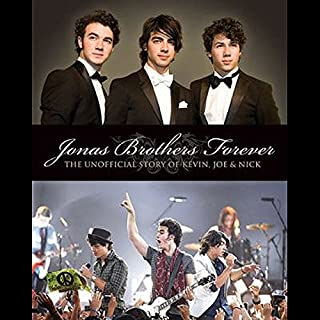 Jonas Brothers Forever                    By:                                                                                                                                 Susan Janic                               Narrated by:                                                                                                                                 Cassandra Morris                      Length: 3 hrs and 29 mins     Not rated yet     Overall 0.0
