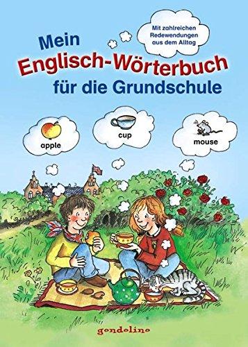 Mein Englisch-Wörterbuch für die Grundschule.: Mit zahlreichen Redewendungen für den Alltag. Sprachen lernen schon ab 5 Jahre. Für 5,00 €.