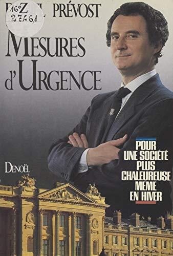 Mesures d'urgence: Pour une société plus chaleureuse même en hiver (French Edition)