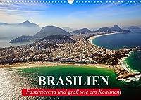 Brasilien. Faszinierend und gross wie ein Kontinent (Wandkalender 2022 DIN A3 quer): Die Schoenheit und Faszination Brasiliens (Geburtstagskalender, 14 Seiten )