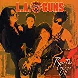 Songtexte von L.A. Guns - Rips the Covers Off