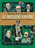 Les meilleurs ennemis I, II, III - Une histoire des relations entre les États-Unis et le Moyen-Orient (1783-2013)