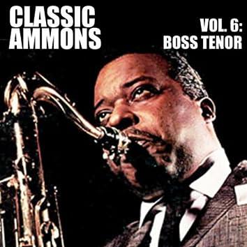 Classic Ammons, Vol. 6: Boss Tenor